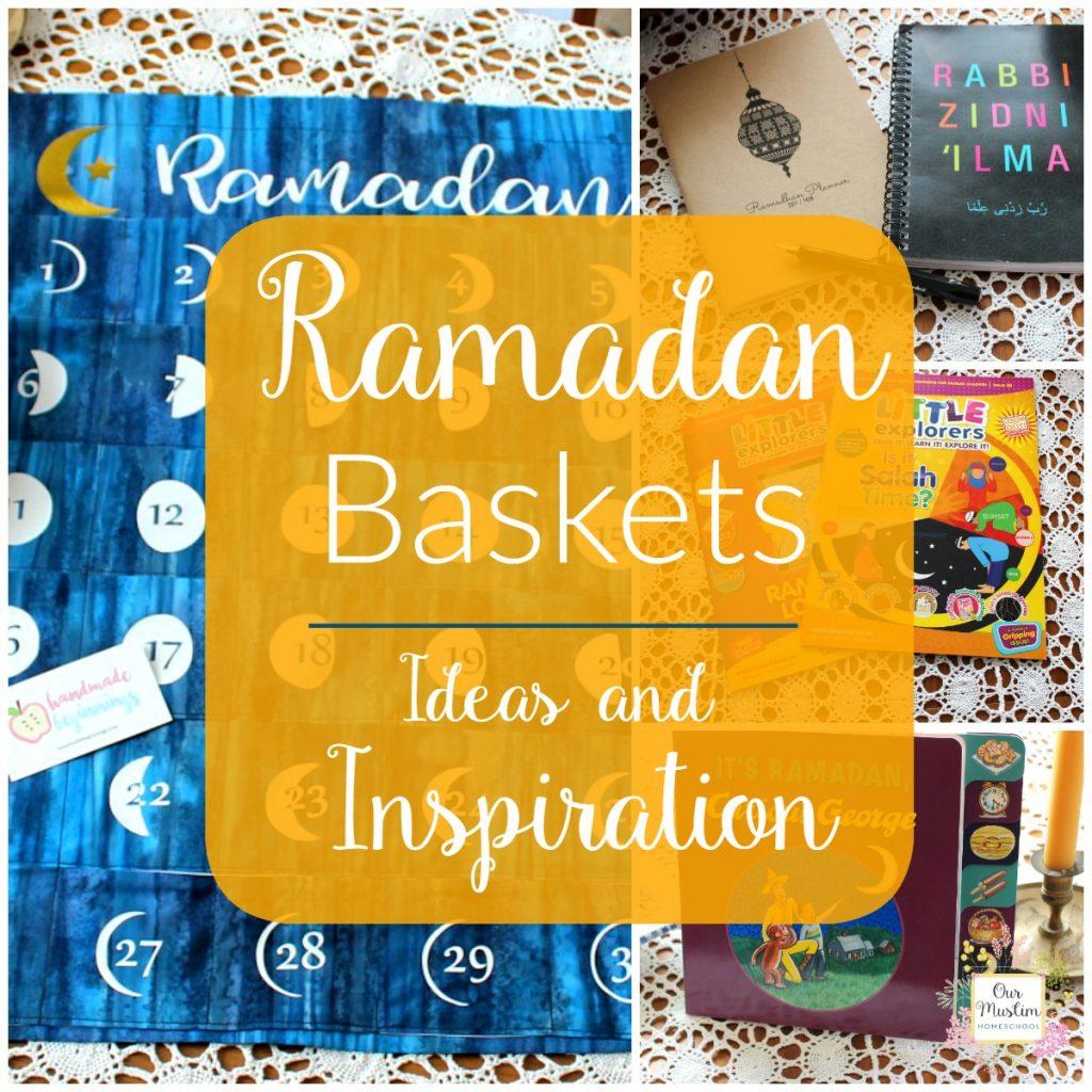 Ramadan Basket ideas and inspiration for children