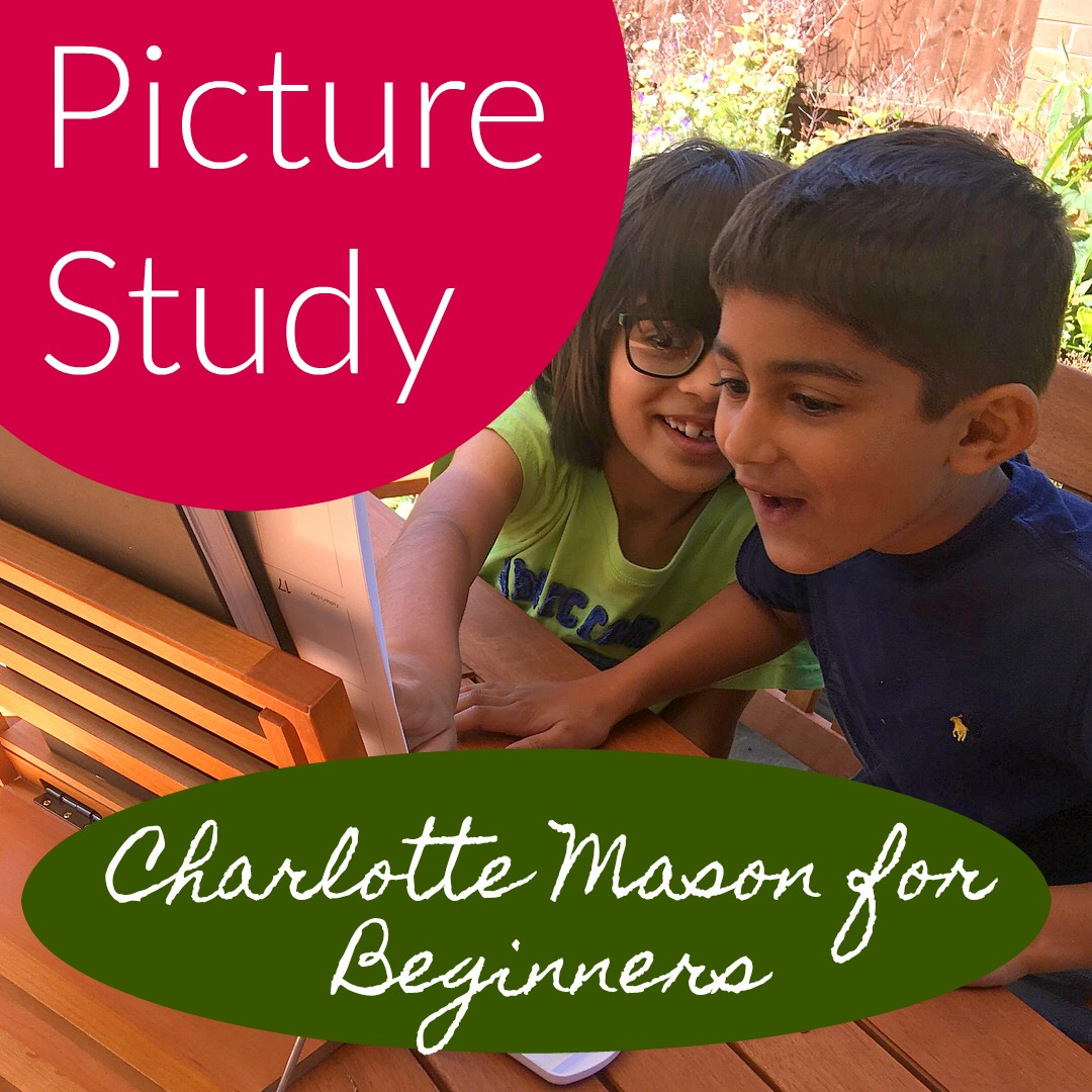 Picture study charlotte mason how to guide