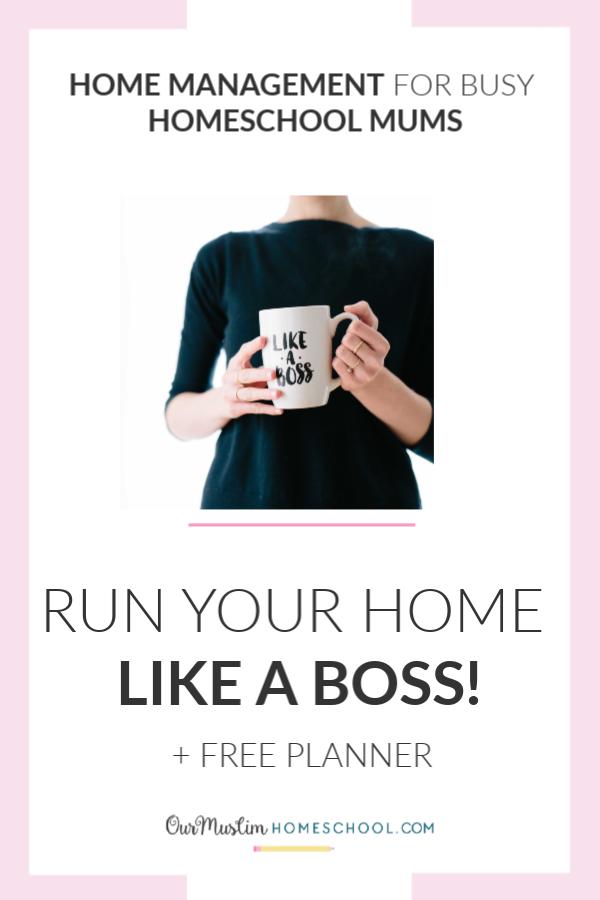 Home management for homeschool mums