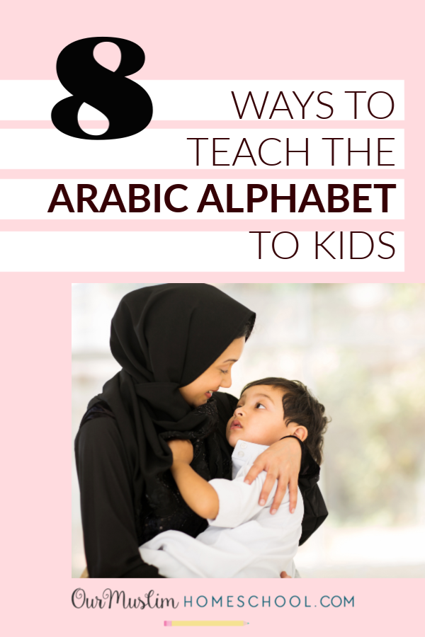 Arabic alphabet for kids. Activites, games, books and resources.