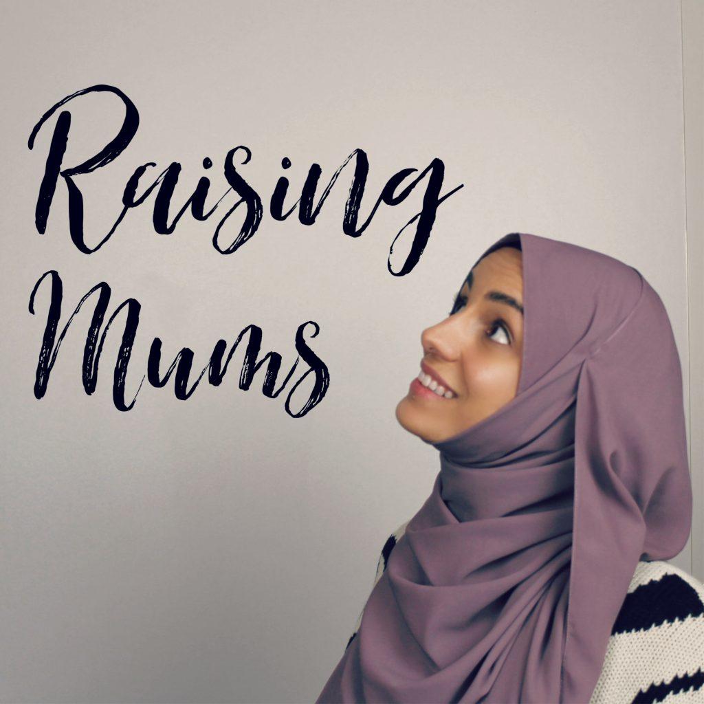 Raising mums podcast