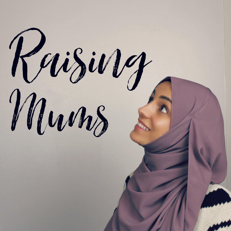 Raising Mums Podcast launch