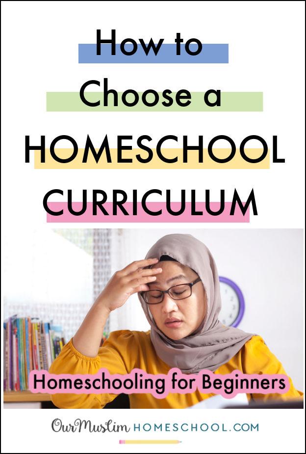 how to start homeschooling, choosing a homeschool curriculum