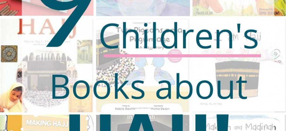 Islamic Studies for Kids | 9 best children's books about Hajj