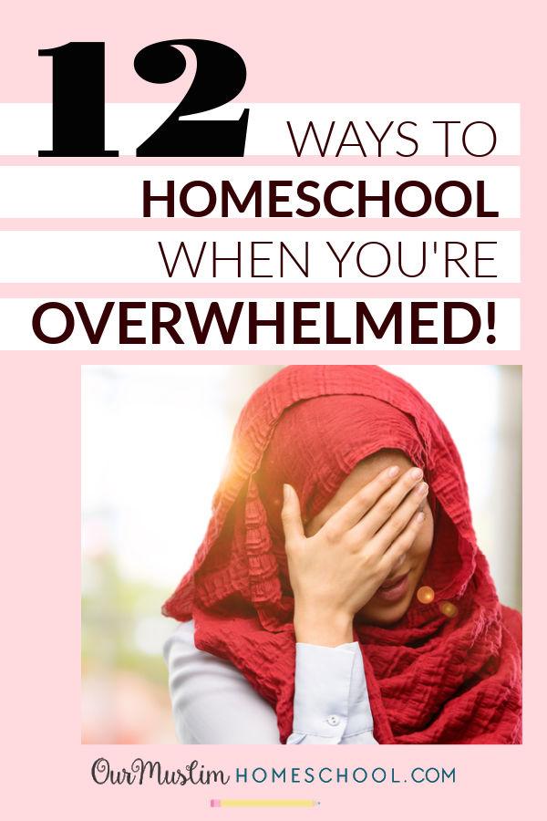 How to Homeschool : 12 ways to homeschool when you're overwhelmed!