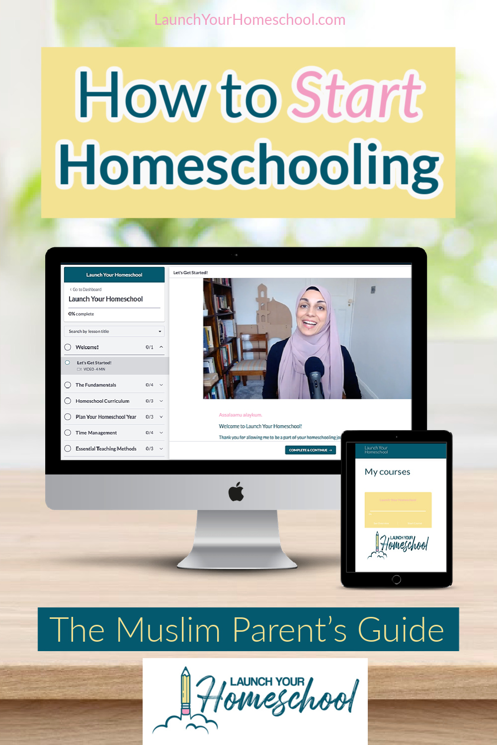 How to start homeschooling - the Muslim parents guide
