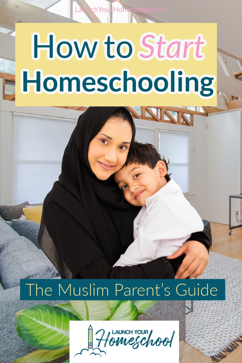 how to start homeschooling - the muslim parent's guide